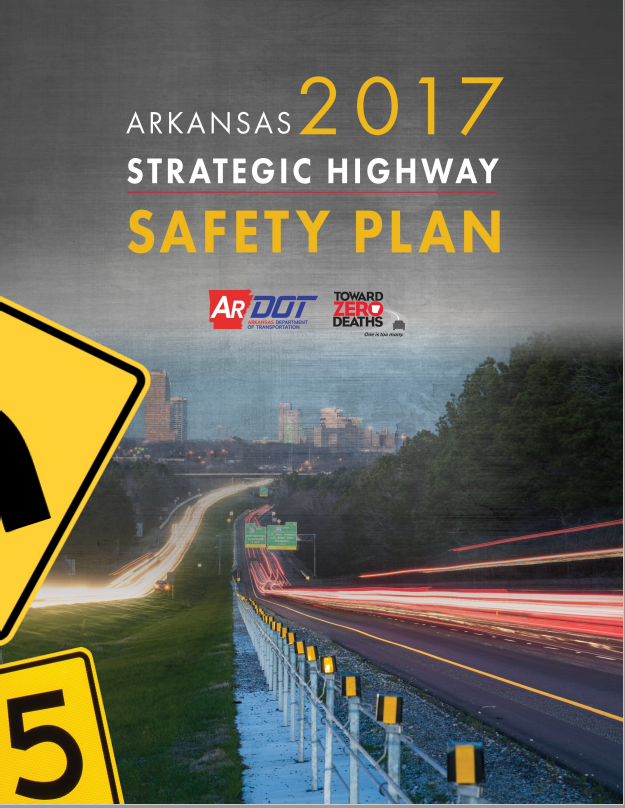 Arkansas 2017 Strategic Highway Safety Plan