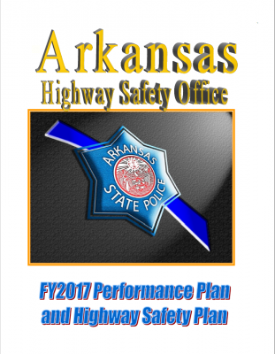 Arkansas 2017 Performance and Highway Safety Plan